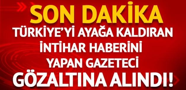 İsmail Devrim'in haberini yapan gazeteci gözaltına alındı!