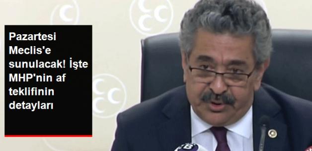 Son Dakika! MHP, Pazartesi Günü Meclis'e Sunacağı Af Teklifinin Detaylarını Açıkladı!