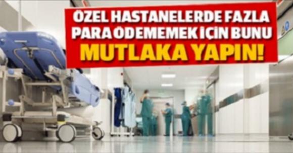 2650 liralık özel hastane faturası 158 liraya düştü!