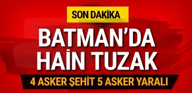 Batman'da hain tuzak: 4 asker şehit 5 asker yaralı