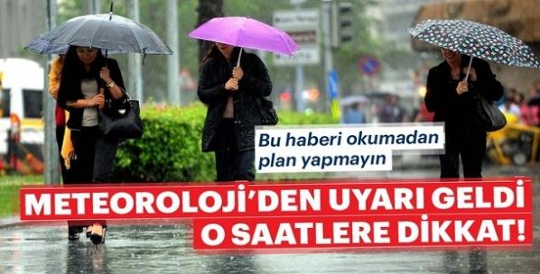 Dikkat! Meteoroloji'den milyonları ilgilendiren son dakika uyarısı!