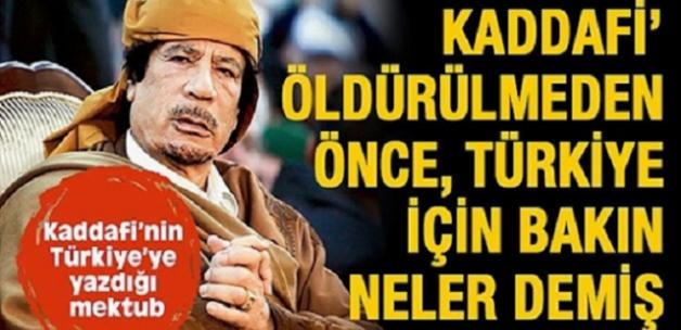 Kaddafi'nin Türkiye için yazdığı son sözleri