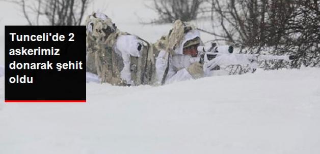 Tunceli'de operasyona katılan 2 as-ker şeh-it oldu