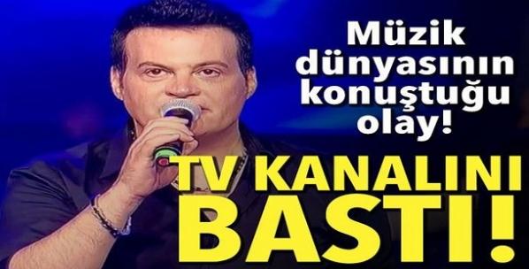 Ünlü şarkıcı Tv kanalını bastı!