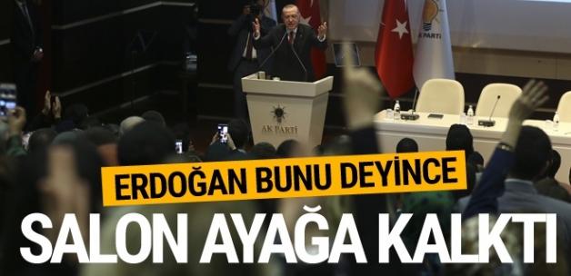 Erdoğan o sözleri söyleyince bütün salon ayağa kalktı!