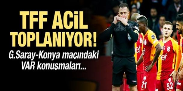 TFF, G.Saray-Konya maçı için acil toplanıyor!