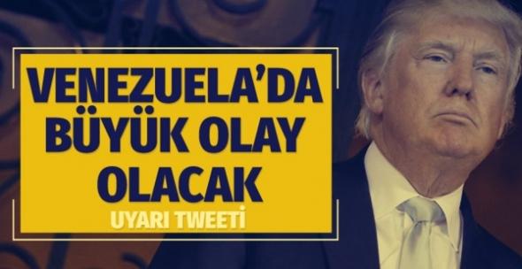 Trump'tan endişe veren Venezuela mesajı 'Büyük olaylar olacak'