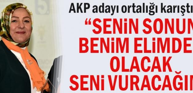 AKP'li Şeyhoğlu hakkında ,Senin sonun benim elimden olacak seni vuracağım