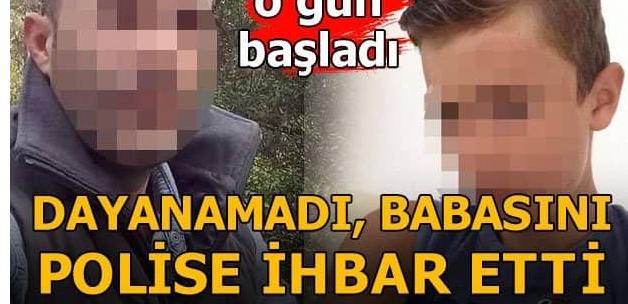 Dayanamadı Babasını Polise İhbar Etti!