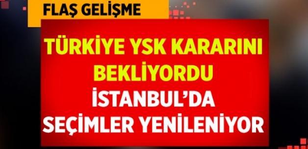 YSK İstanbul seçimlerini iptal etti! Seçimler yenileniyor