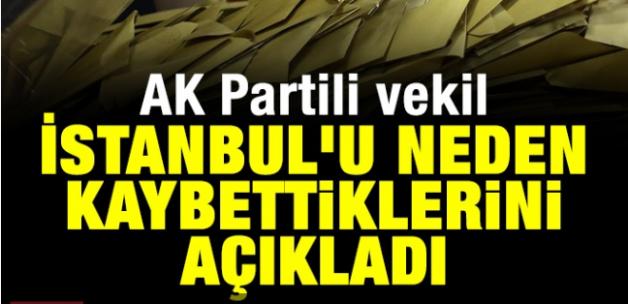 AK Partili Mustafa Yeneroğlu, İstanbul'u neden kaybettiklerini açıkladı