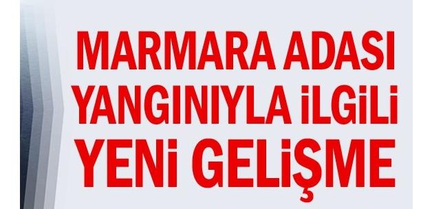Marmara Adası yangınıyla ilgili yeni gelişme
