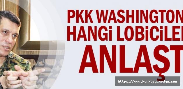 PKK Washington'da hangi lobicilerle anlaştı