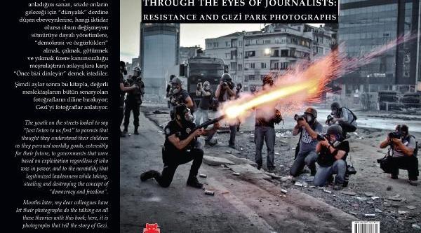21 Foto Muhabirinin Gezi Fotoğraflari