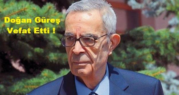 21.Genelkurmay Başkanı Orgeneral Doğan Güreş vefat etti