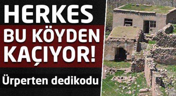 30 haneli köyü boşaltan dedikodu!