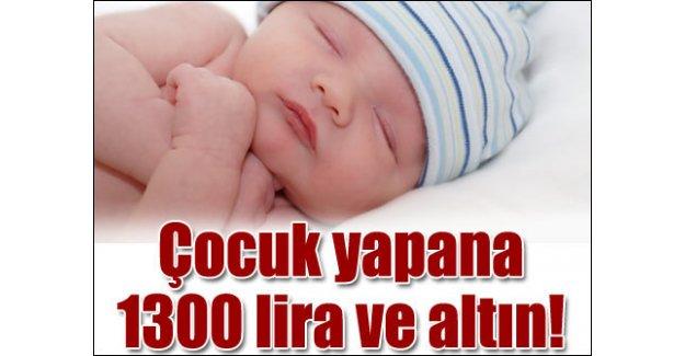 3 çocuğa 1300 TL anneye uzun izin!