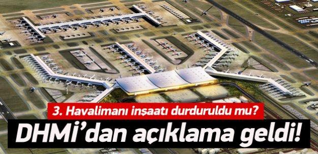 3. Havalimanı inşaatı durduruldu mu?Açıklama geldi