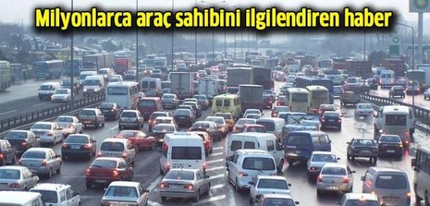 4 milyon otomobil sahibini ilgilendiren haber...