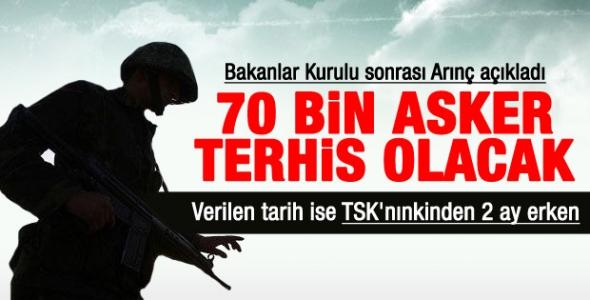 70 Bin Asker Terhis Olacak !