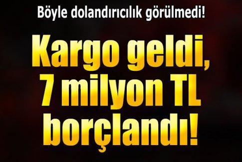 7 milyon TL'lik 'kargo imzası'