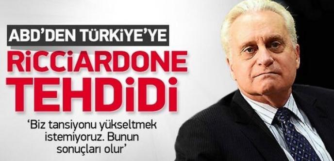 ABD'den Türkiye'ye Ricciardone Tehdidi!