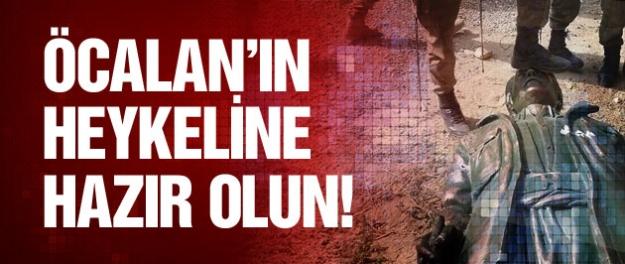 Abdullah Öcalan'ın heykeline hazır olun!