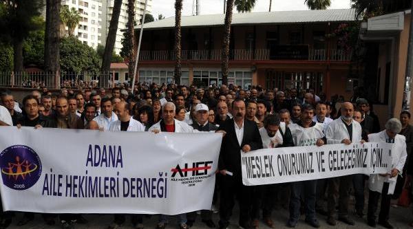 Adana'da Aile Hekimleri Iş Birakti