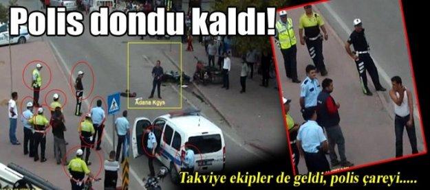 Adana'da dehşet anları! Polis dondu kaldı!