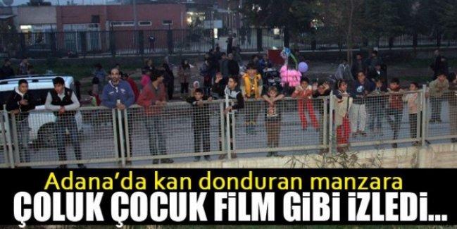 Adana'da kan donduran manzara! Çoluk çocuk film gibi izledi!