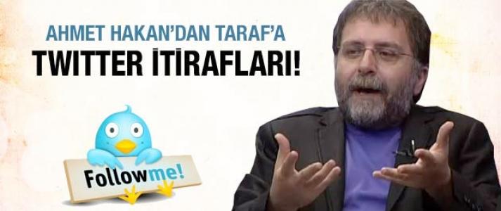 Ahmet Hakan'dan Twitter itirafları