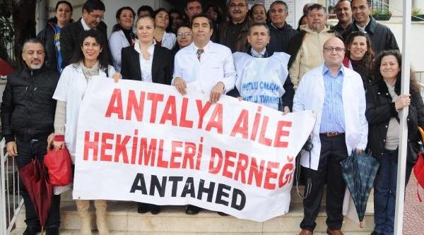 Aile Hekimleri Antalya'da Da Iş Birakti