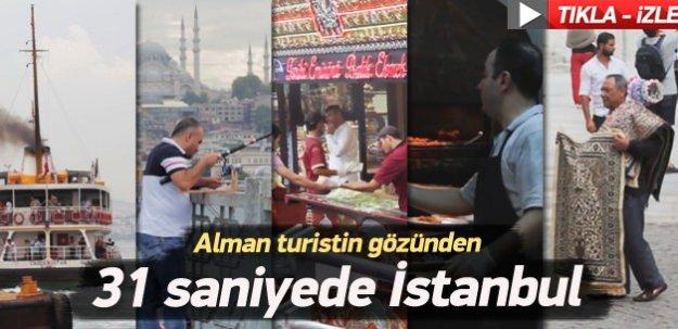 Alman turistin gözünden 31 saniyede İstanbul - İZLE