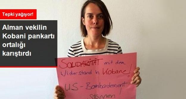 Alman Vekilin Kobani Pankartı Ortalığı Karıştırdı