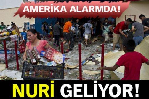 Amerika alarmda: Nuri geliyor!