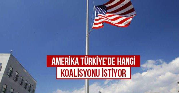 Amerika Türkiye'de hangi koalisyonu istiyor?