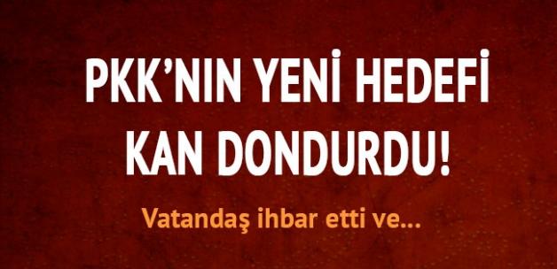 Hain PKK'nın yeni hedefi kan dondurdu!
