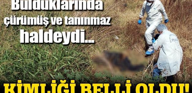 Manisa'da bulunan cesedin kimliği belli oldu