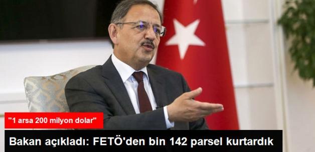 Bakan Özhaseki: FETÖ'den 1.142 Parsel Kurtardık, Bir Arsa 200 Milyon Dolar