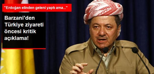 Türkiye Ziyareti Öncesi Barzani'den Açıklama: Erdoğan Elinden Geleni Yaptı