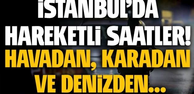 İstanbul'da büyük operasyon: Tüm ilçelerde...