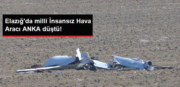 Yerli İnsansız Hava Aracı ANKA, Elazığ'da Test Uçuşu Yaparken Düştü