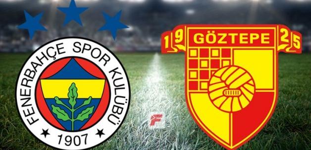 Fenerbahçe Göztepe maçı CANLI YAYIN