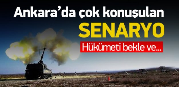 Ankara'da bu senaryo konuşuluyor