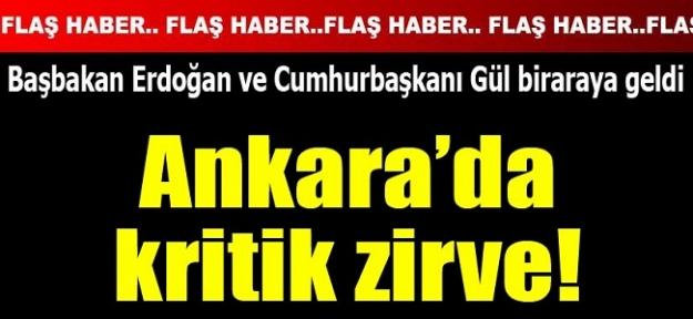 Ankara'da kritik zirve!Başbakan Erdoğan Gül ile biraraya geldi...