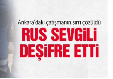 Ankara'daki çatışmanın sırrı çözüldü
