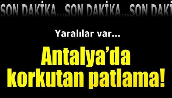 Antalya'da fabrikada patlama!