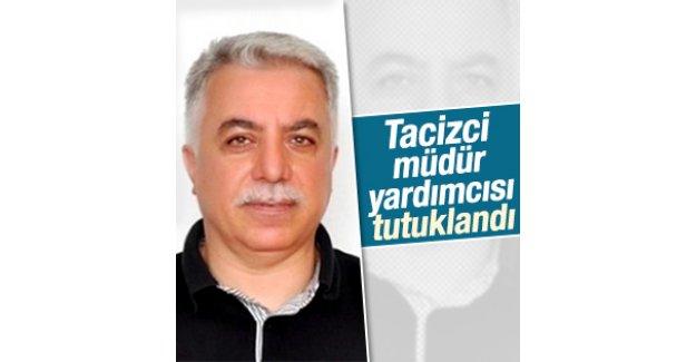 Antalya'daki tacizci müdür yardımcısı tutuklandı