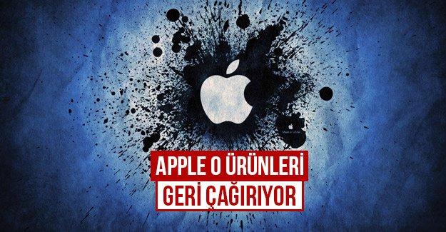 Apple o ürünleri geri çağırıyor...