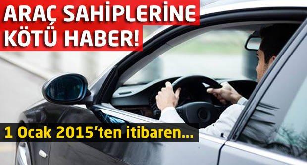 Araç sahiplerine kötü haber!
